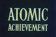Atomic Achievement
