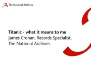 What Titanic means to me: James Cronan