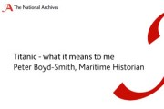 What Titanic means to me: Peter Boyd-Smith