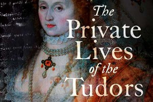 Private-Lives-of-the-Tudors-small