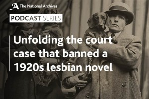 A podcast about the court case that banned Radclyffe Hall's book 'The Well of Loneliness', a 1920s lesbian novel.